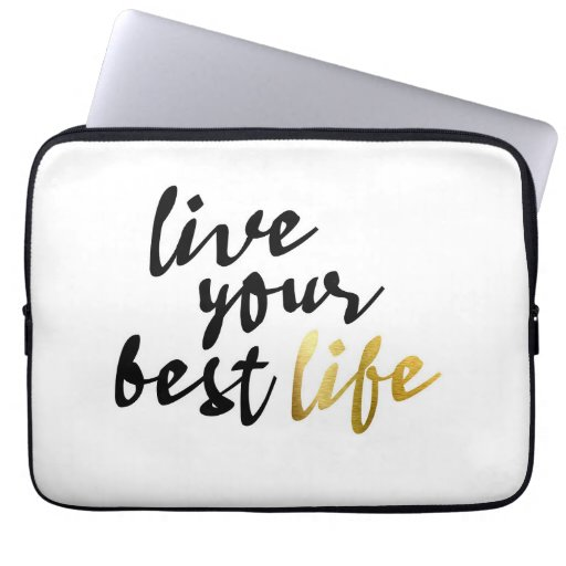 Live Your Best Life Typography Laptop Sleeve