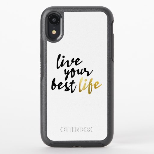 Live Your Best Life Typography OtterBox Symmetry iPhone XR Case