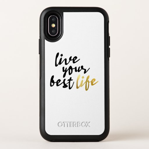 Live Your Best Life Typography OtterBox Symmetry iPhone X Case