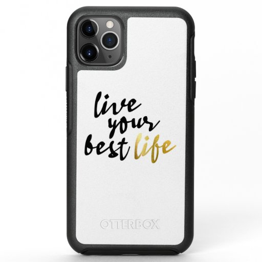 Live Your Best Life Typography OtterBox Symmetry iPhone 11 Pro Max Case