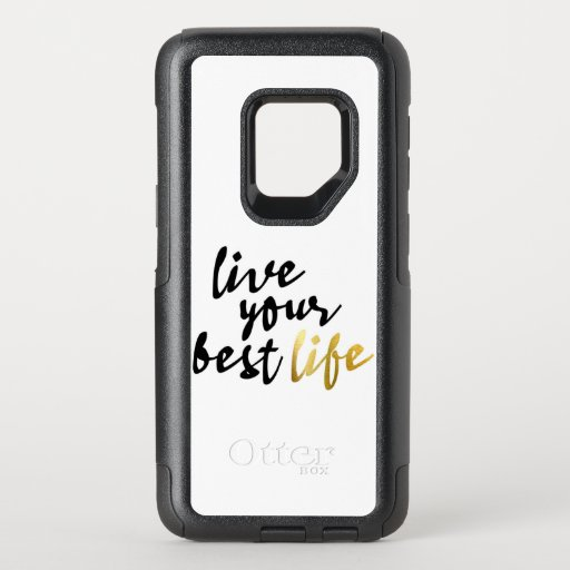 Live Your Best Life Typography OtterBox Commuter Samsung Galaxy S9 Case