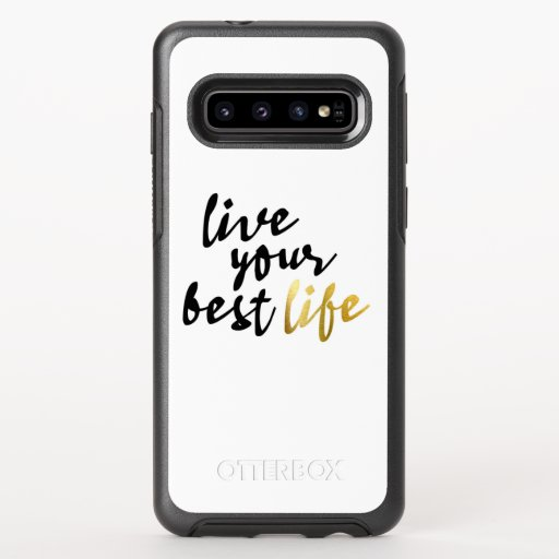 Live Your Best Life Typography OtterBox Symmetry Samsung Galaxy S10 Case