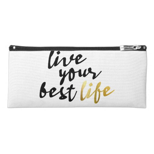 Live Your Best Life Typography Pencil Case