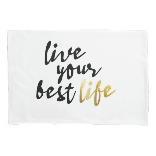 Live Your Best Life Typography Pillow Case