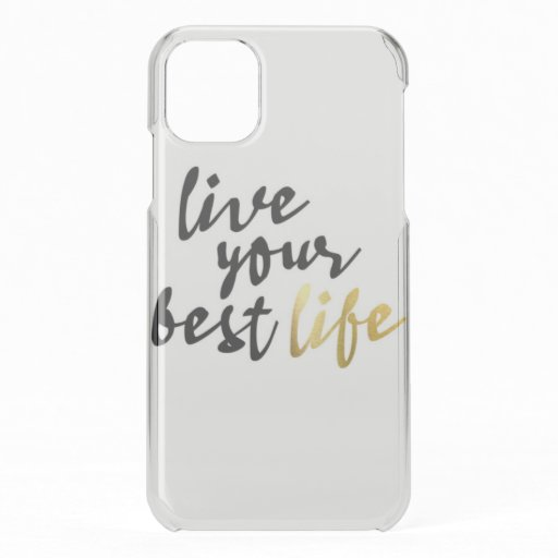 Live Your Best Life Typography iPhone 11 Case