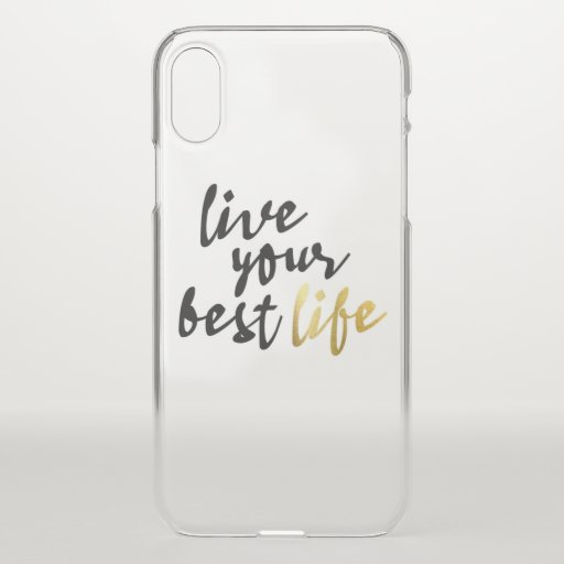 Live Your Best Life Typography iPhone X Case