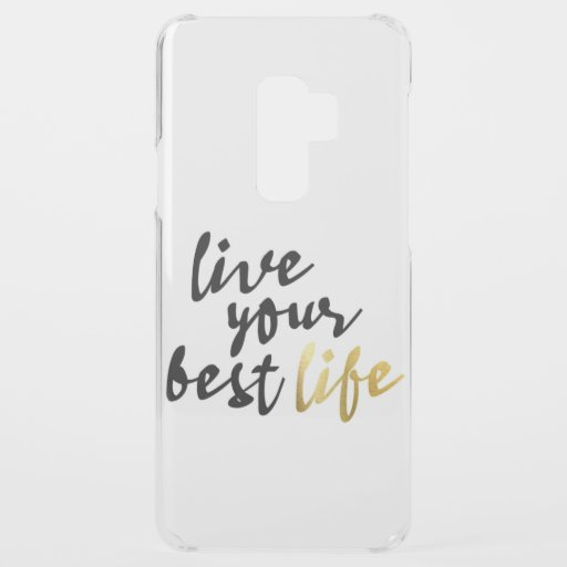 Live Your Best Life Typography Uncommon Samsung Galaxy S9 Plus Case