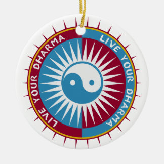 Live Your Dharma Ceramic Ornament