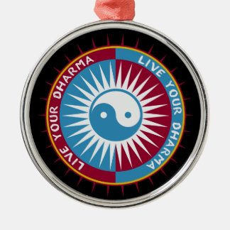 Live Your Dharma Metal Ornament
