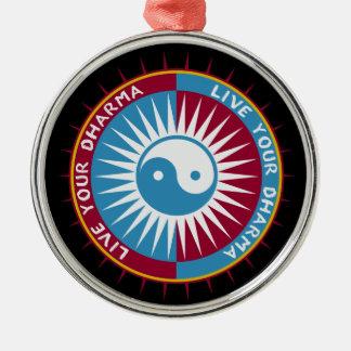 Live Your Dharma Metal Ornament