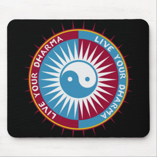 Live Your Dharma Mousepads