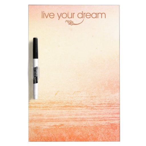 Live Your Dream Dry-Erase Whiteboard