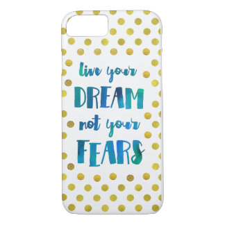 Live Your Dream iPhone Case
