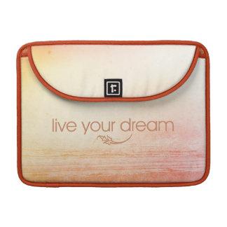 Live Your Dream MacBook Pro Sleeve