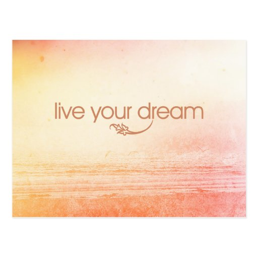 Live Your Dream Post Cards