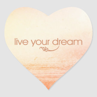 Live Your Dream Heart Stickers