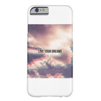 Live your dreams barely there iPhone 6 case