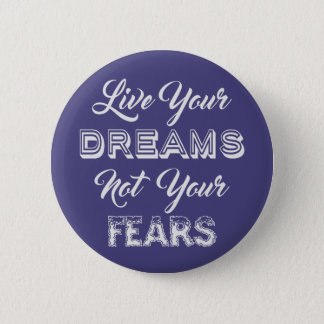 Live Your Dreams custom color button
