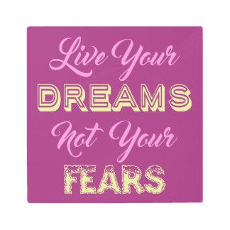 Live Your Dreams custom color metal wall art