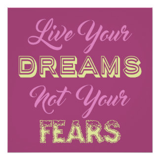 Live Your Dreams custom color poster