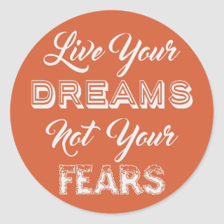Live Your Dreams custom color stickers