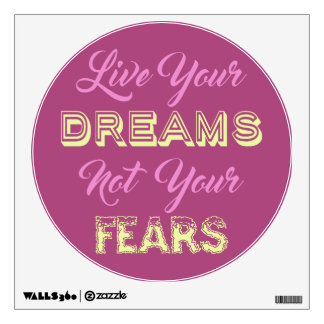 Live Your Dreams custom color wall decals