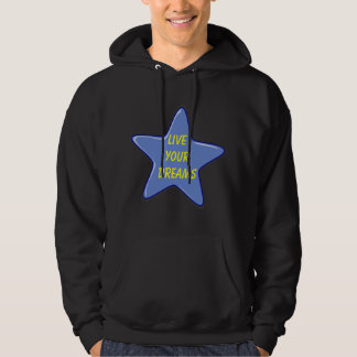 live your dreams mens hoodie