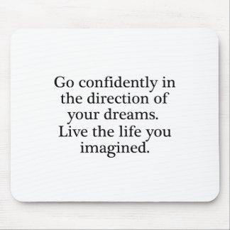 Live Your Dreams Mouse Pad