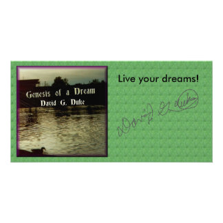 Live your dreams! photo card
