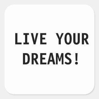 LIVE YOUR DREAMS STICKER