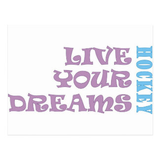 Live Your Hockey Dreams Postcard