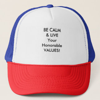 LIVE YOUR HONORABLE VALUES TRUCKER CAP