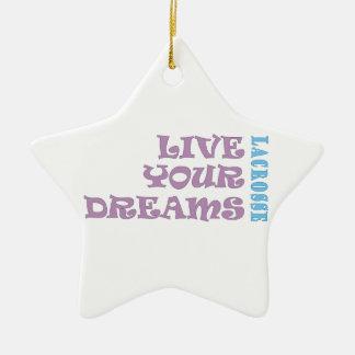 Live Your Lacrosse Dreams Ornament