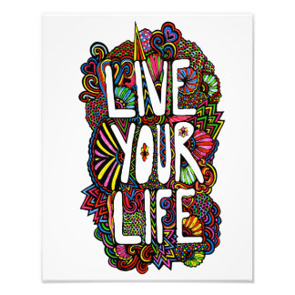 Live Your Life - Color Photo Print
