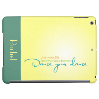 Live Your Life, Dance Your Dance Cover For iPad Air