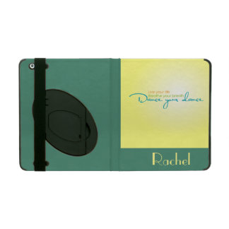 Live Your Life, Dance Your Dance iPad Folio Case