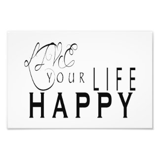 Live Your Life Happy Marriage Print 4X6, 8X12 Photo Print