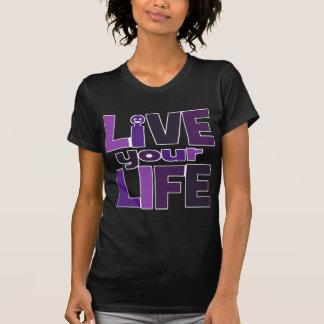 Live Your Life, Love Your Life Purple Tee Shirts
