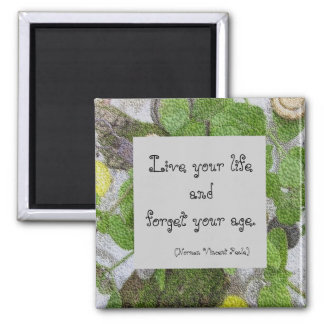 Live your Life magnet with artsy green border