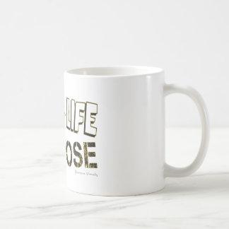 Live your life with a purpose coffee mug