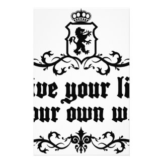 Live Your Life Your Own Way Medieval quote Stationery