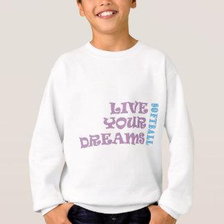 Live Your Softball Dreams Sweatshirt