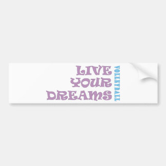 Live Your Volleyball Dreams Bumper Sticker