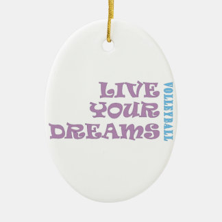 Live Your Volleyball Dreams Christmas Tree Ornaments