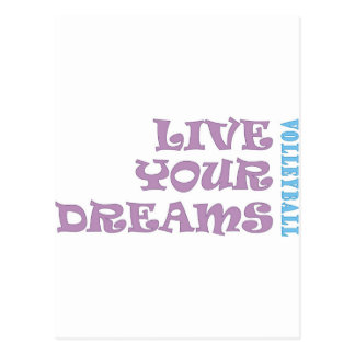 Live Your Volleyball Dreams Postcard