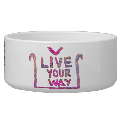 Live Your Way - Liveyourway Artistic Textcraft Dog Water Bowl