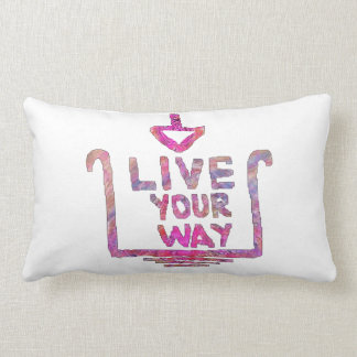 Live Your Way - Liveyourway Artistic Textcraft Throw Pillow