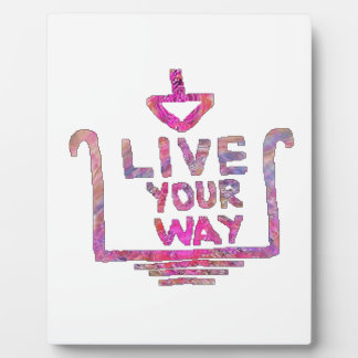 Live Your Way - Liveyourway Artistic Textcraft Plaque