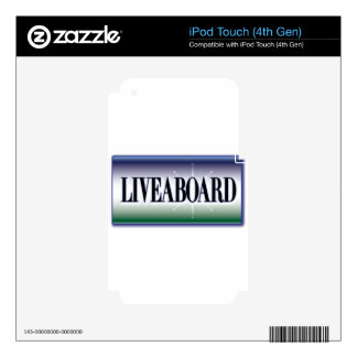 Liveaboard Decals For iPod Touch 4G
