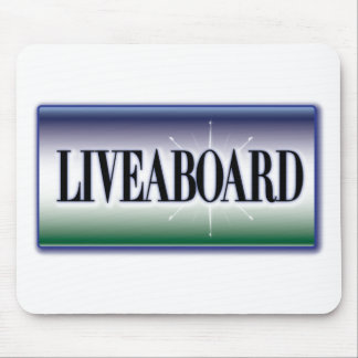 Liveaboard Mouse Pad